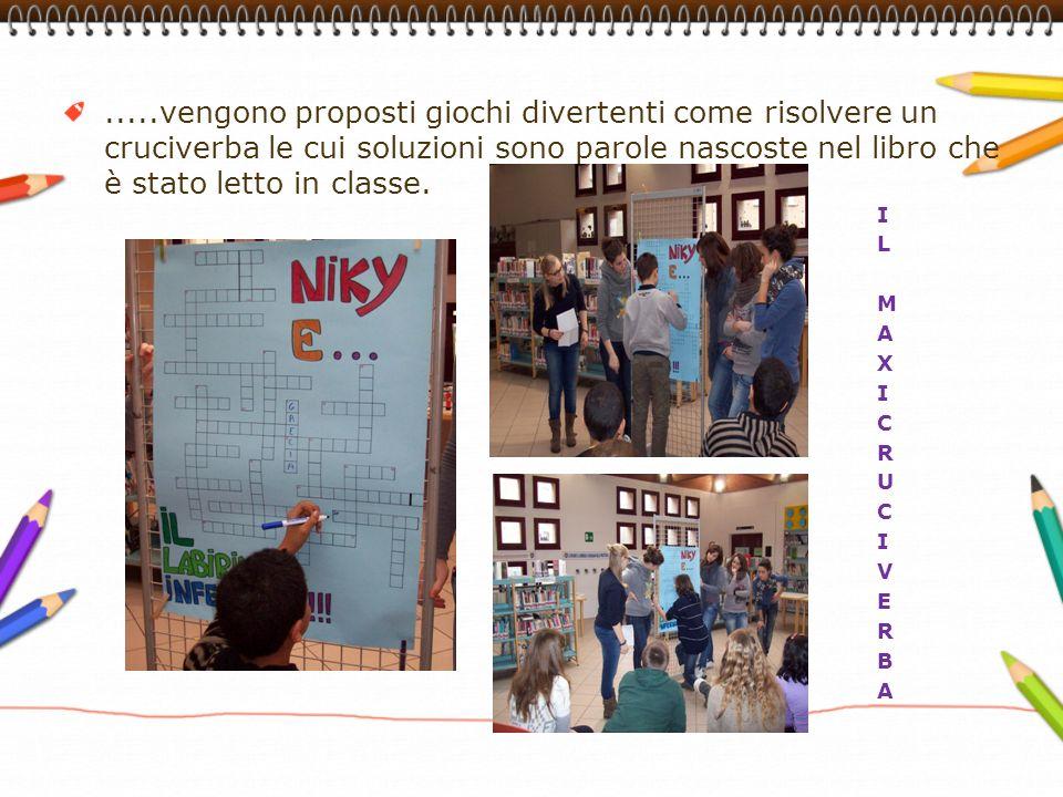 .....vengono proposti giochi divertenti come risolvere un cruciverba le cui soluzioni sono parole nascoste nel libro che è stato letto in classe. IL M