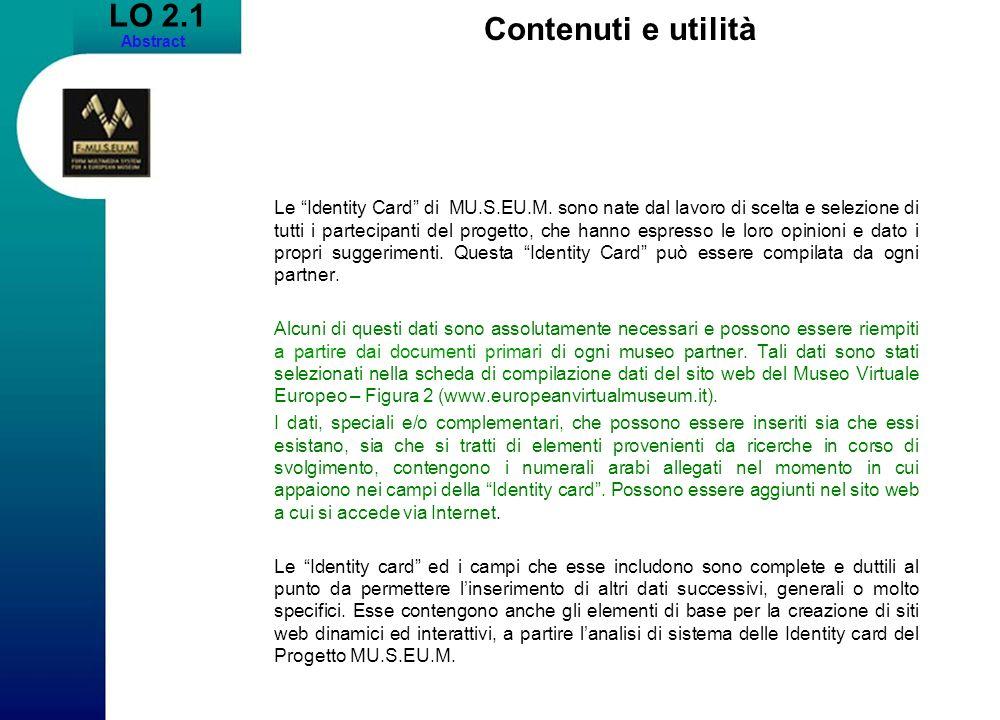 LO 2.1 Abstract Contenuti e utilità Le Identity Card di MU.S.EU.M.