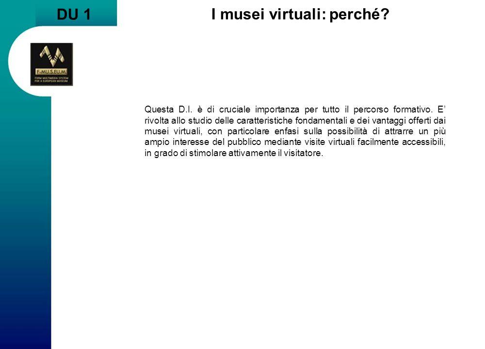 DU 1 I musei virtuali: perché.Questa D.I.