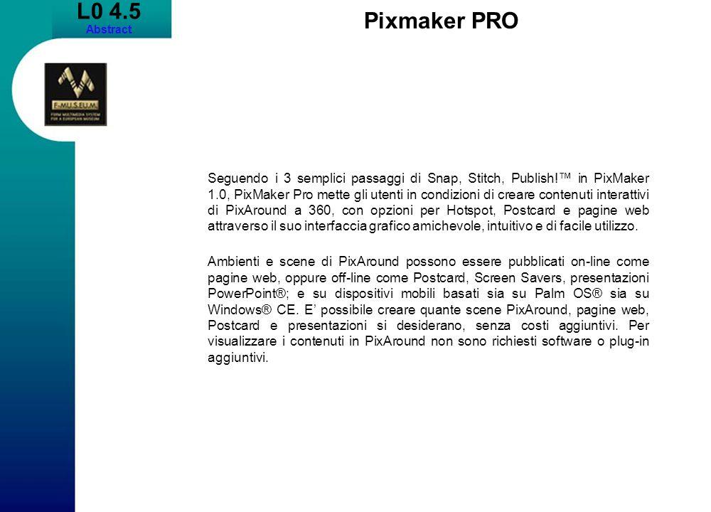 L0 4.5 Abstract Pixmaker PRO Seguendo i 3 semplici passaggi di Snap, Stitch, Publish.