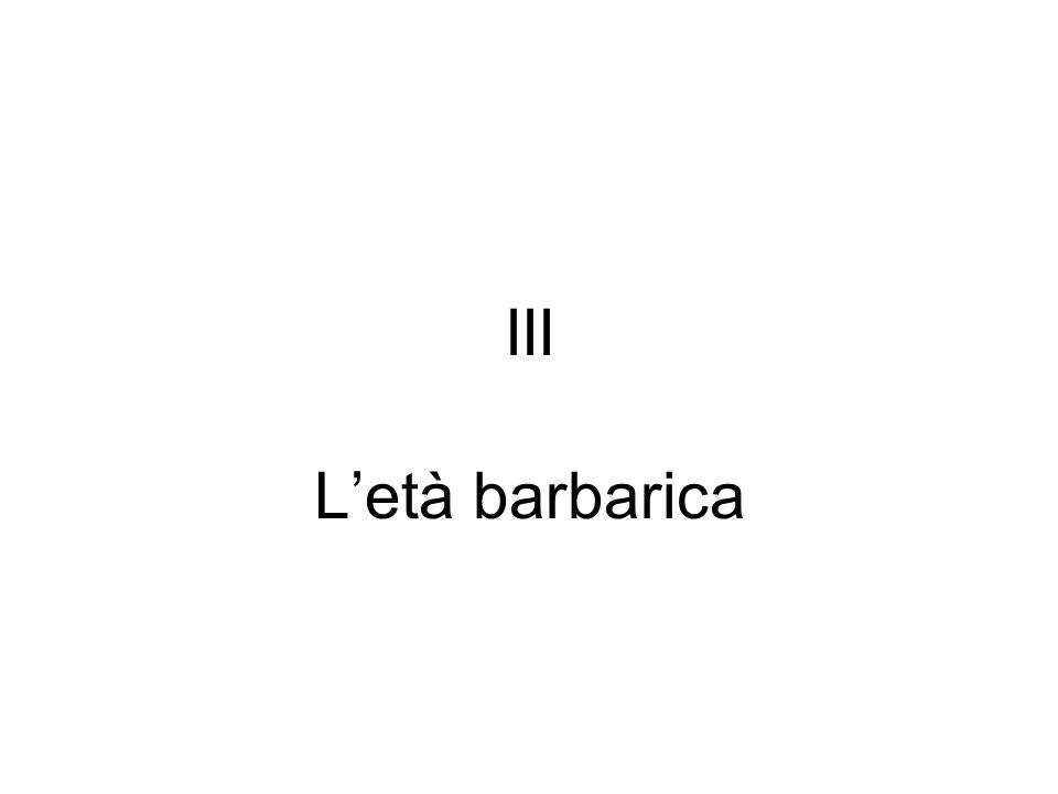 III Letà barbarica