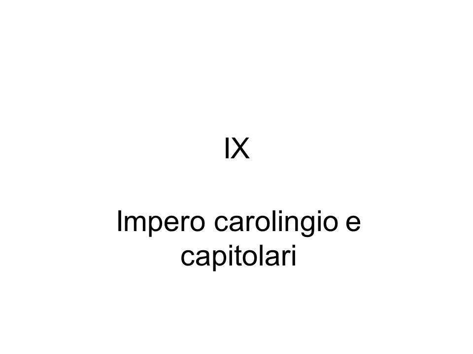 IX Impero carolingio e capitolari