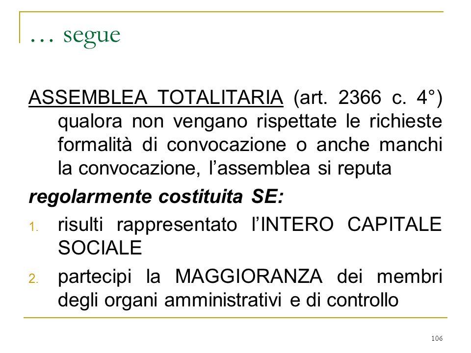 106 … segue ASSEMBLEA TOTALITARIA (art.2366 c.