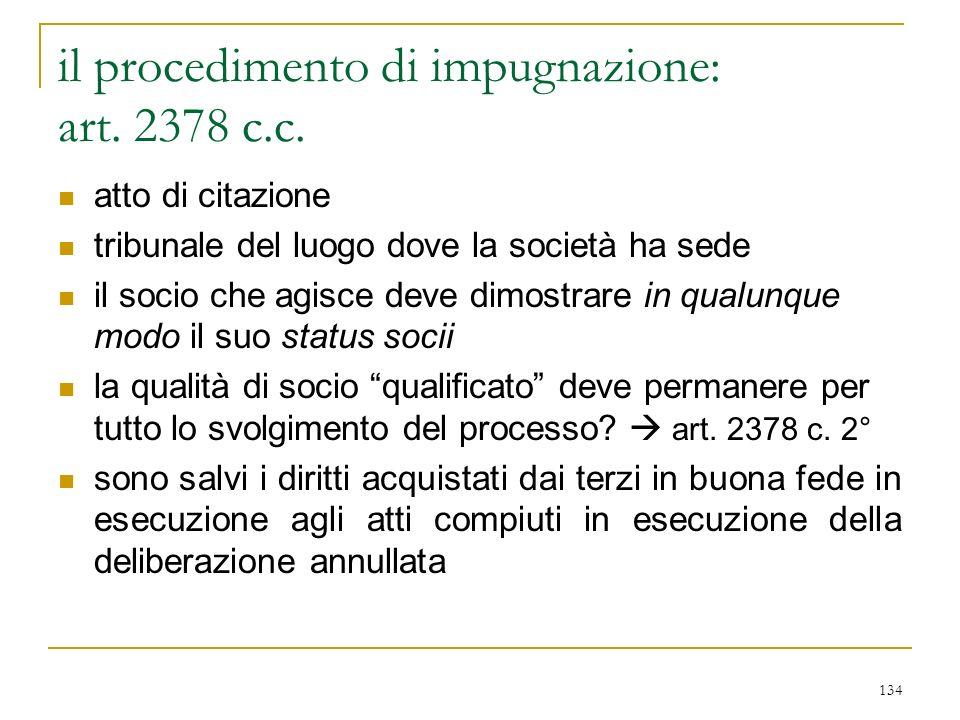 134 il procedimento di impugnazione: art.2378 c.c.