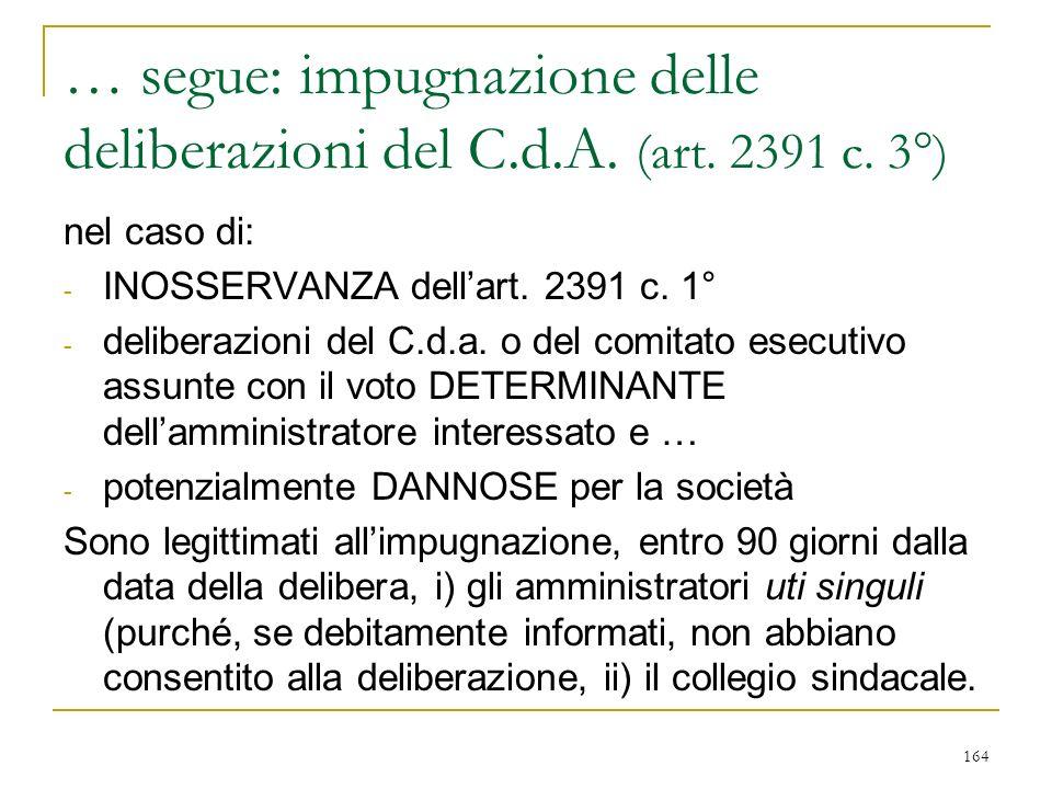 164 … segue: impugnazione delle deliberazioni del C.d.A.