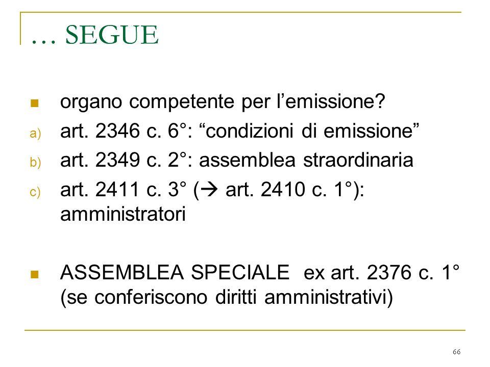 66 … SEGUE organo competente per lemissione.a) art.