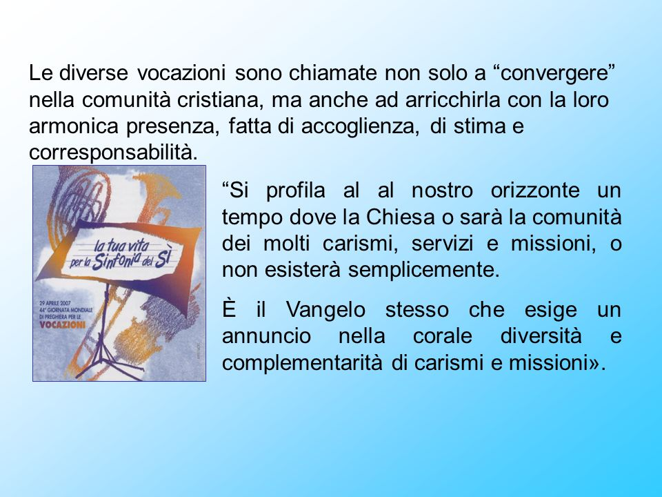 «Lunità, come la verità, è sinfonica» (Giovanni Paolo II)