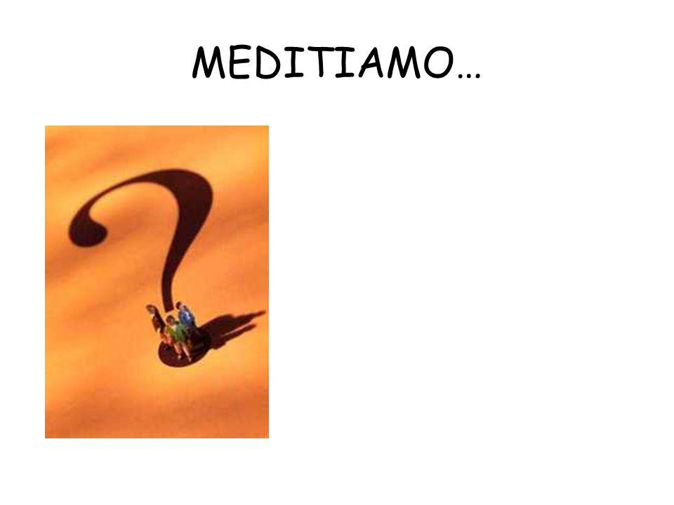 MEDITIAMO…