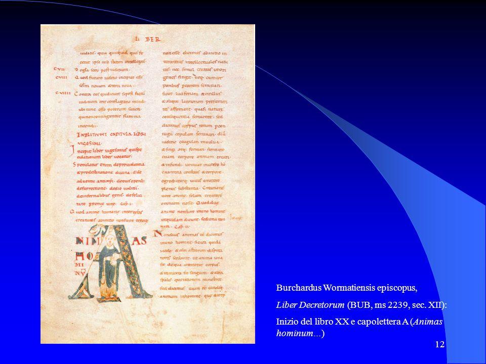 12 Burchardus Wormatiensis episcopus, Liber Decretorum (BUB, ms 2239, sec. XII): Inizio del libro XX e capolettera A (Animas hominum…)