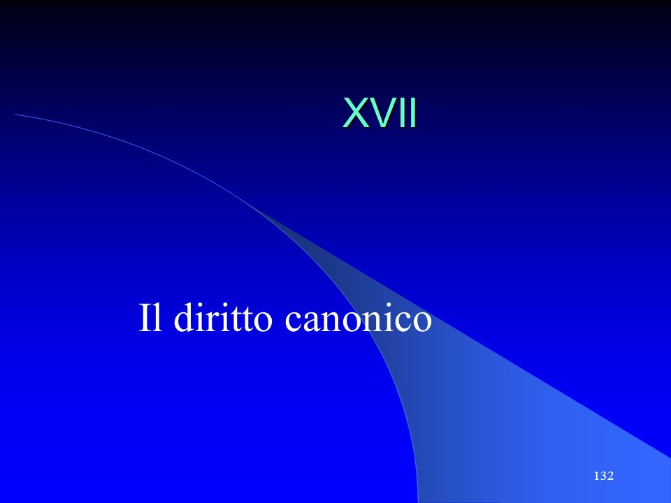 132 XVII Il diritto canonico