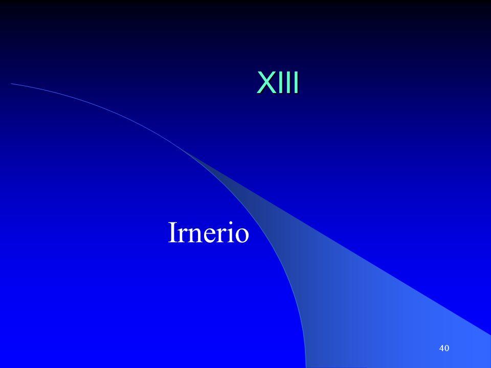 40 XIII Irnerio