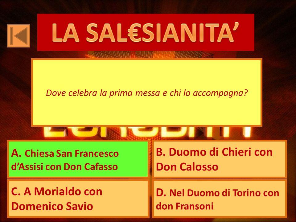 A. Chiesa San Francesco dAssisi con Don Cafasso B.