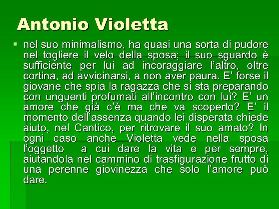Antonio Violetta nel suo minimalismo, ha quasi una sorta di pudore nel togliere il velo della sposa; il suo sguardo è sufficiente per lui ad incoraggi