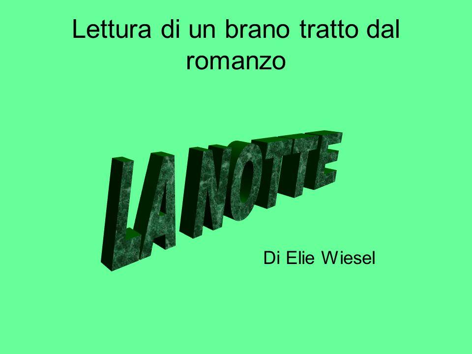 Lettura di un brano tratto dal romanzo Di Elie Wiesel