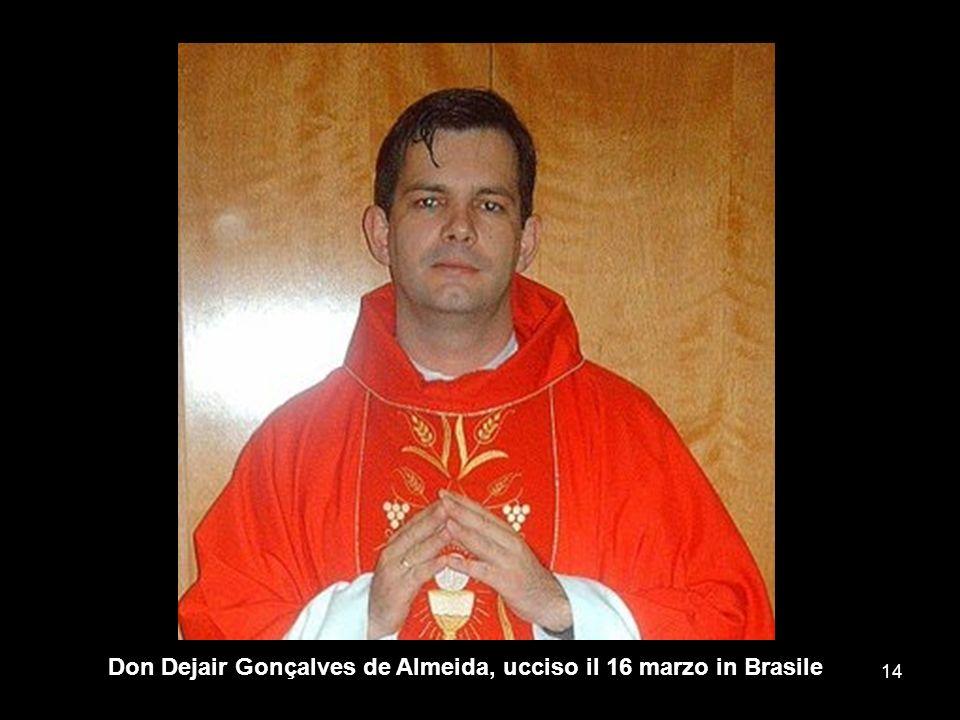 Don Dejair Gonçalves de Almeida, ucciso il 16 marzo in Brasile 14