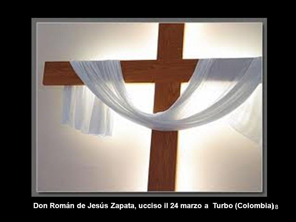 Don Román de Jesús Zapata, ucciso il 24 marzo a Turbo (Colombia) 18