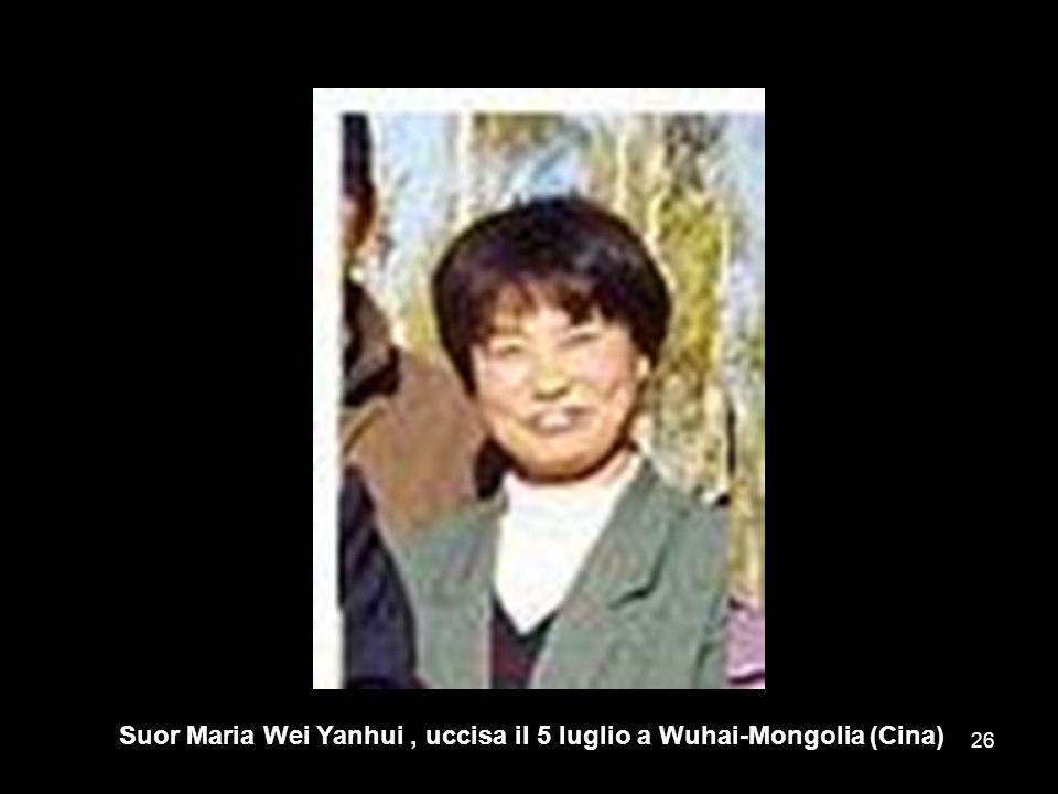 Suor Maria Wei Yanhui, uccisa il 5 luglio a Wuhai-Mongolia (Cina) 26