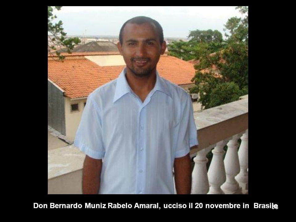 Don Bernardo Muniz Rabelo Amaral, ucciso il 20 novembre in Brasile 38