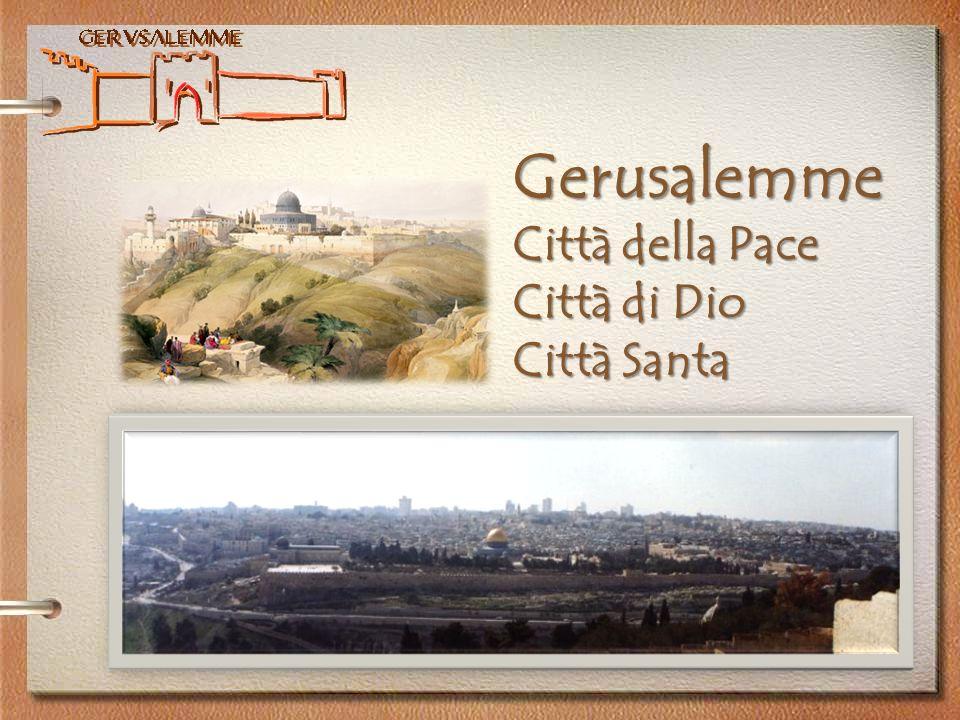 Gerusalemme PER CRISTIANI EBREI E MUSULMANI