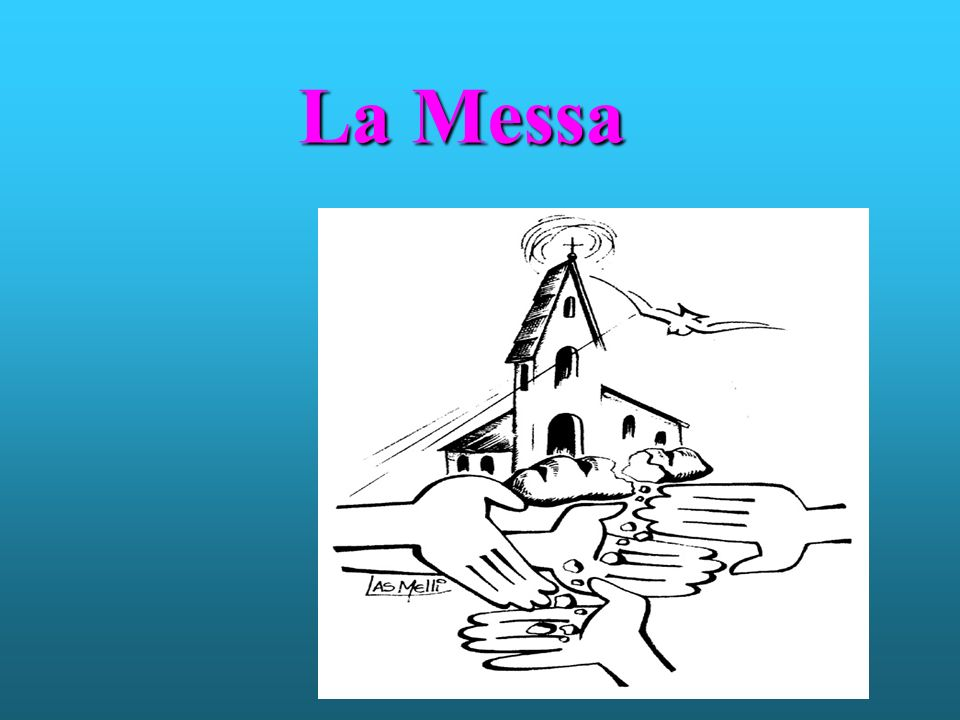 Messa deriva dal latino missio che significa missione; la Messa è un incontro con Gesù che ci rende missionari;questo significa che dopo averLo incontrato dobbiamo portarLo agli altri,ad ogni persona che incontreremo una volta conclusa la celebrazione.