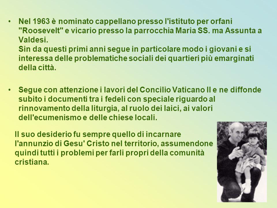 Il primo ottobre 1970 viene nominato parroco di Godrano, un piccolo paese in provincia di Palermo dove rimane fino al 31 luglio 1978, riuscendo a riconciliare le famiglie con la forza del perdono.