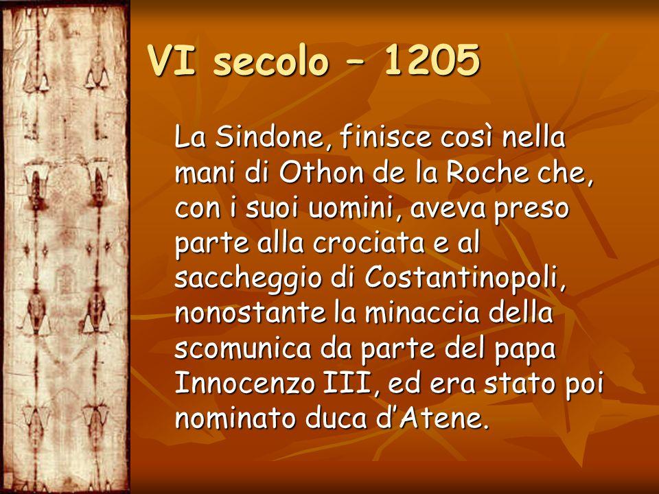 La Sindone, finisce così nella mani di Othon de la Roche che, con i suoi uomini, aveva preso parte alla crociata e al saccheggio di Costantinopoli, no
