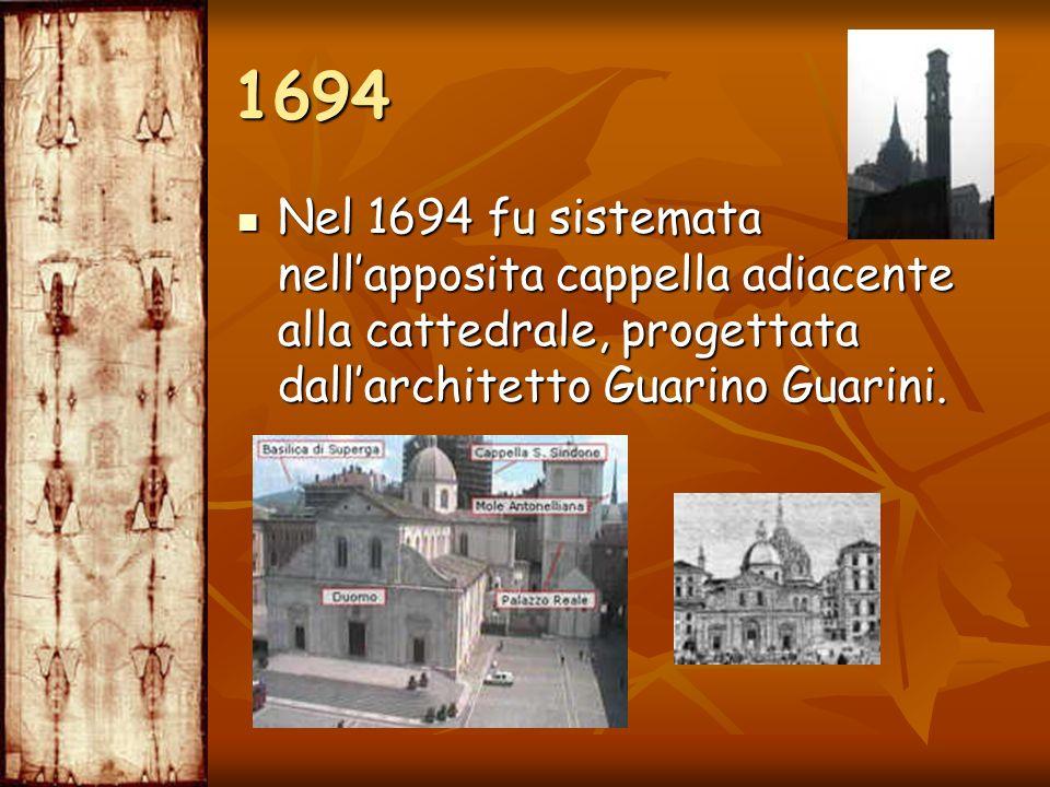 Nel 1694 fu sistemata nellapposita cappella adiacente alla cattedrale, progettata dallarchitetto Guarino Guarini. Nel 1694 fu sistemata nellapposita c