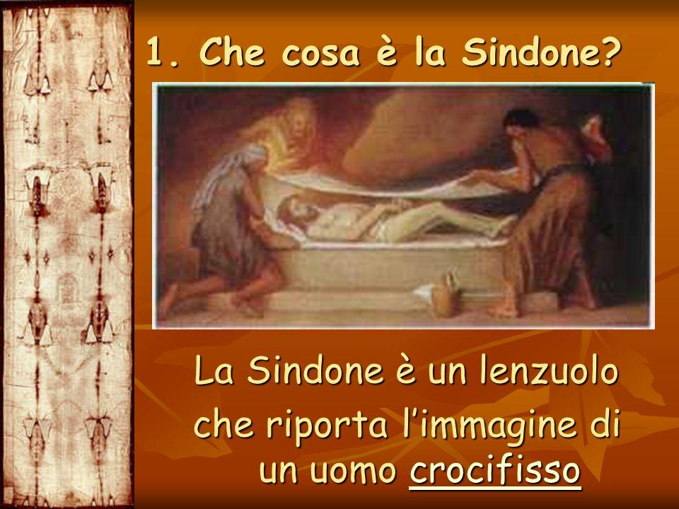 La Sindone è un lenzuolo che riporta limmagine di un uomo crocifisso crocifisso 1. Che cosa è la Sindone?