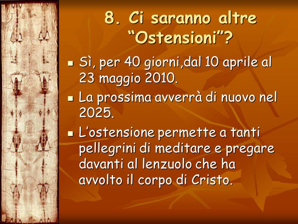 Sì, per 40 giorni,dal 10 aprile al 23 maggio 2010. Sì, per 40 giorni,dal 10 aprile al 23 maggio 2010. La prossima avverrà di nuovo nel 2025. La prossi
