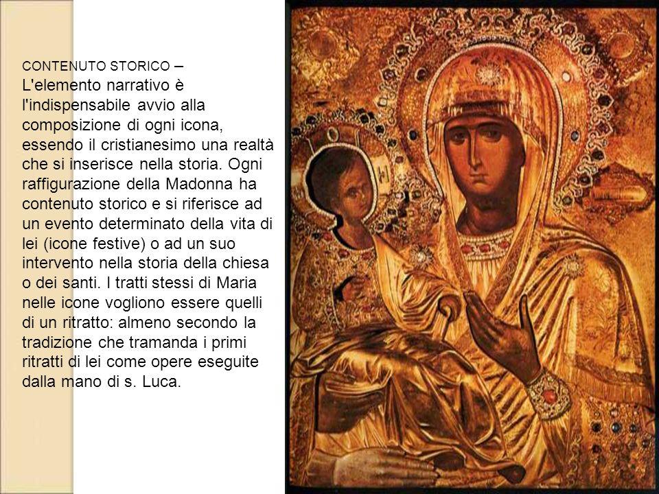 CONTENUTO STORICO – L'elemento narrativo è l'indispensabile avvio alla composizione di ogni icona, essendo il cristianesimo una realtà che si inserisc