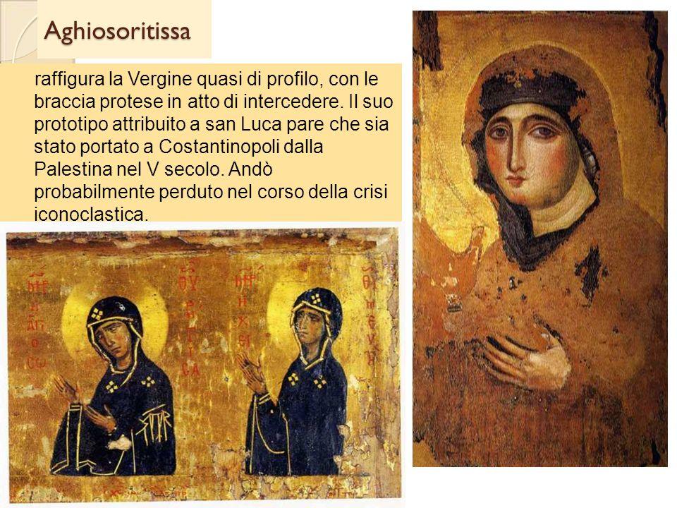 Aghiosoritissa raffigura la Vergine quasi di profilo, con le braccia protese in atto di intercedere. Il suo prototipo attribuito a san Luca pare che s