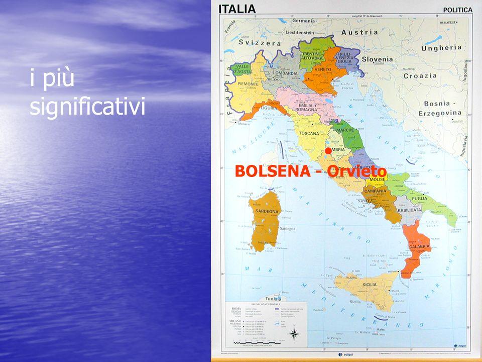 BOLSENA - Orvieto i più significativi