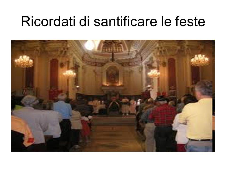 Ricordati di santificare le feste