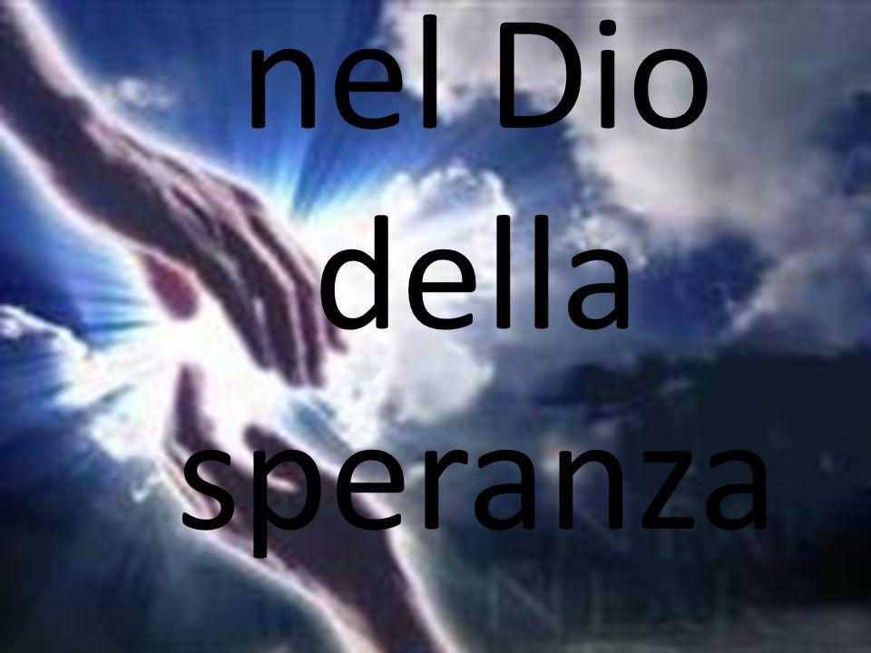 nel Dio della speranza