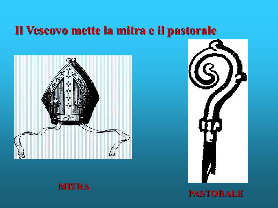 Il Vescovo mette la mitra e il pastorale MITRA PASTORALE