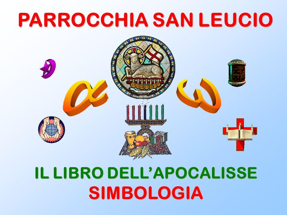 PARROCCHIA SAN LEUCIO IL LIBRO DELLAPOCALISSE SIMBOLOGIA