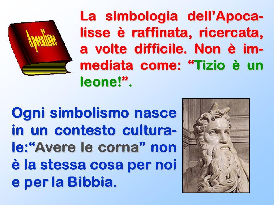 Per bene interpretare un simbolo, bisogna rifarsi alla cultura e alla storia in cui è nato.