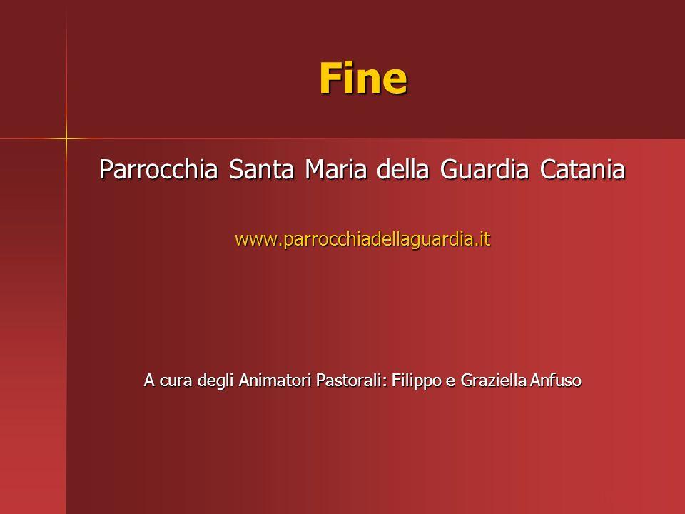 Fine Parrocchia Santa Maria della Guardia Catania www.parrocchiadellaguardia.it A cura degli Animatori Pastorali: Filippo e Graziella Anfuso ritardo
