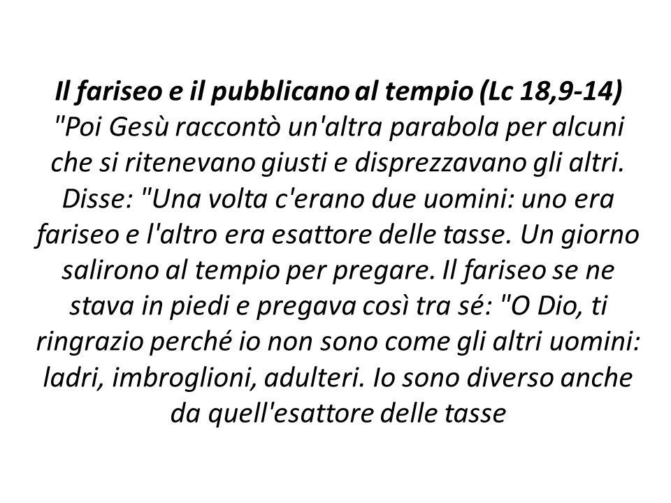 Il fariseo e il pubblicano al tempio (Lc 18,9-14)