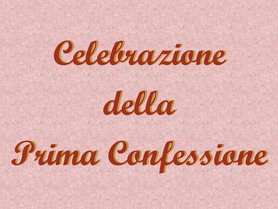 Celebrazione della Prima Confessione