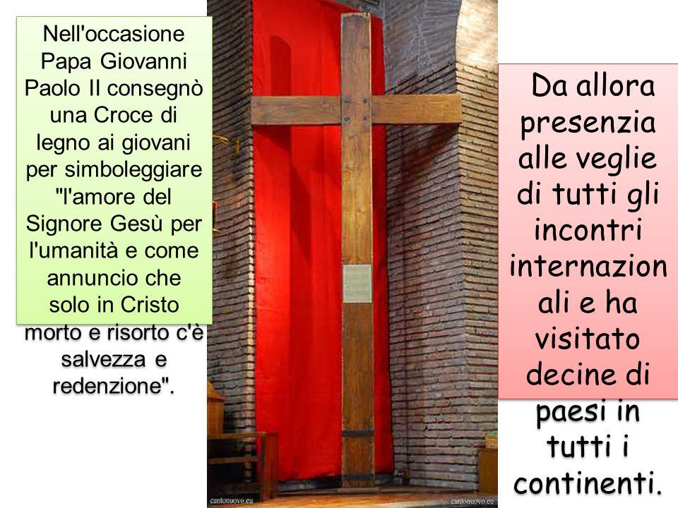 Nell'occasione Papa Giovanni Paolo II consegnò una Croce di legno ai giovani per simboleggiare