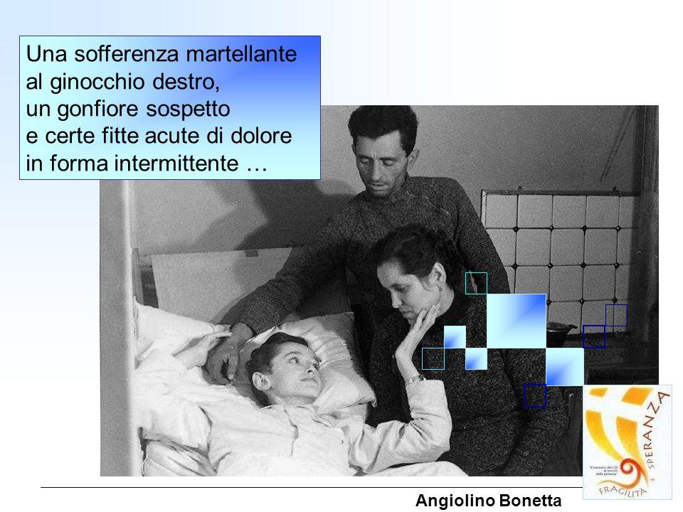 Una sofferenza martellante al ginocchio destro, un gonfiore sospetto e certe fitte acute di dolore in forma intermittente … Angiolino Bonetta