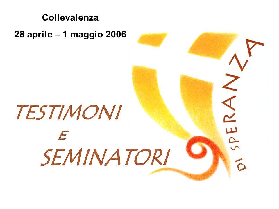 Collevalenza 28 aprile – 1 maggio 2006