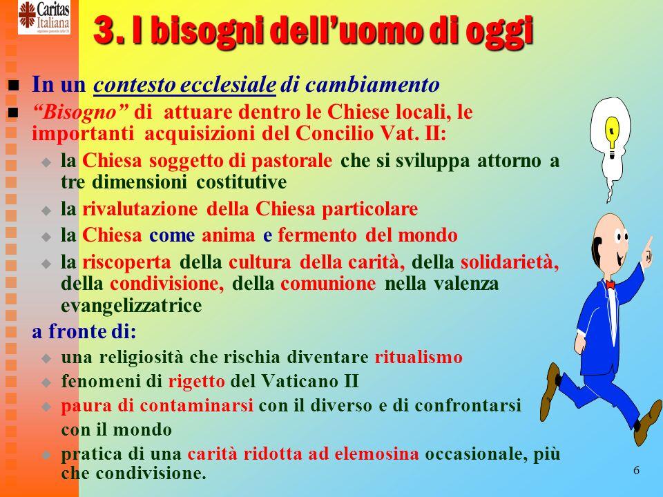 17 Licona del buon samaritano La parabola del buon samaritano (Lc 10, 30ss), ci presenta licona delloperatore/animatore Caritas con il relativo metodo,.