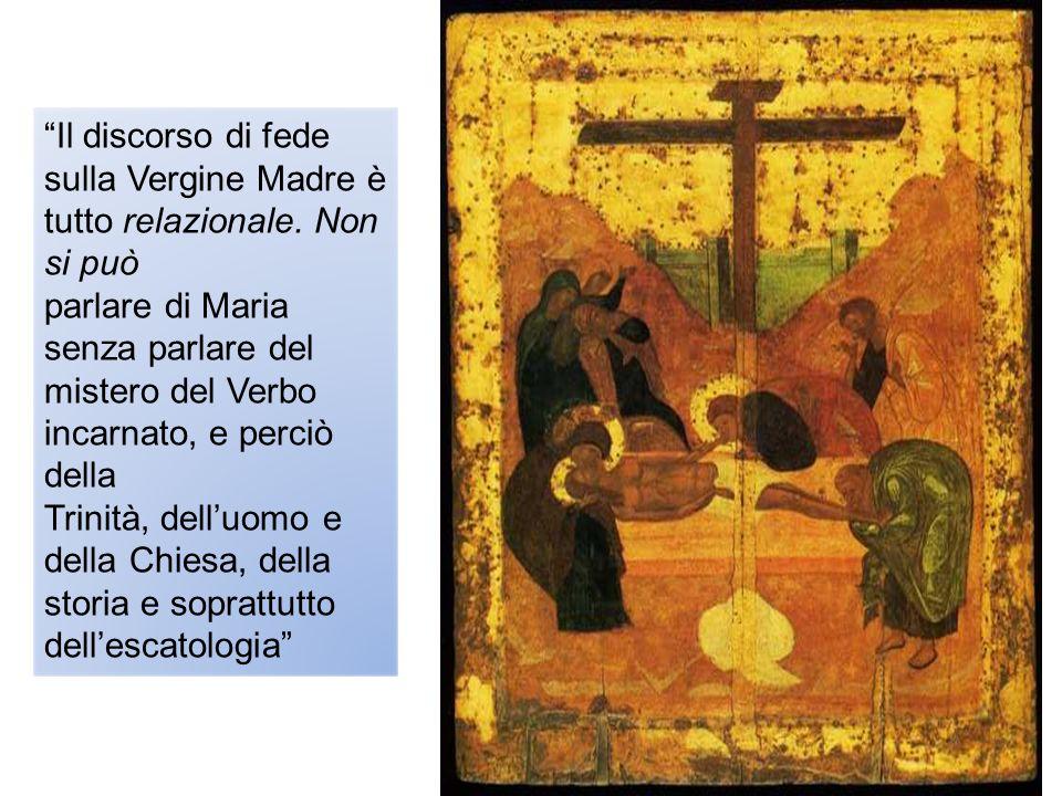 Il discorso di fede sulla Vergine Madre è tutto relazionale. Non si può parlare di Maria senza parlare del mistero del Verbo incarnato, e perciò della