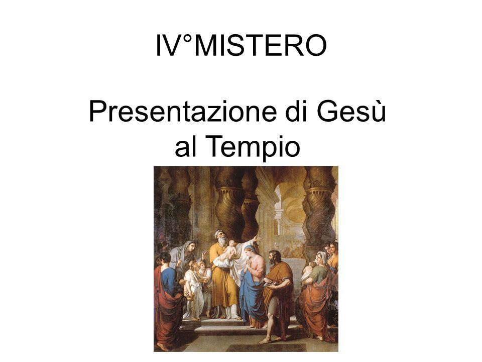 IV°MISTERO Presentazione di Gesù al Tempio