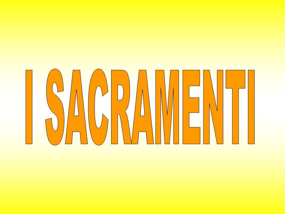 Oggi, A CATECHISMO abbiamo parlato dei sacramenti … Cosa sono esattamente?