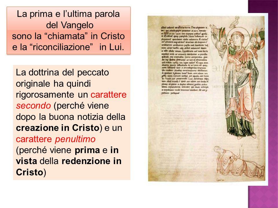 La prima e lultima parola del Vangelo sono la chiamata in Cristo e la riconciliazione in Lui. La prima e lultima parola del Vangelo sono la chiamata i