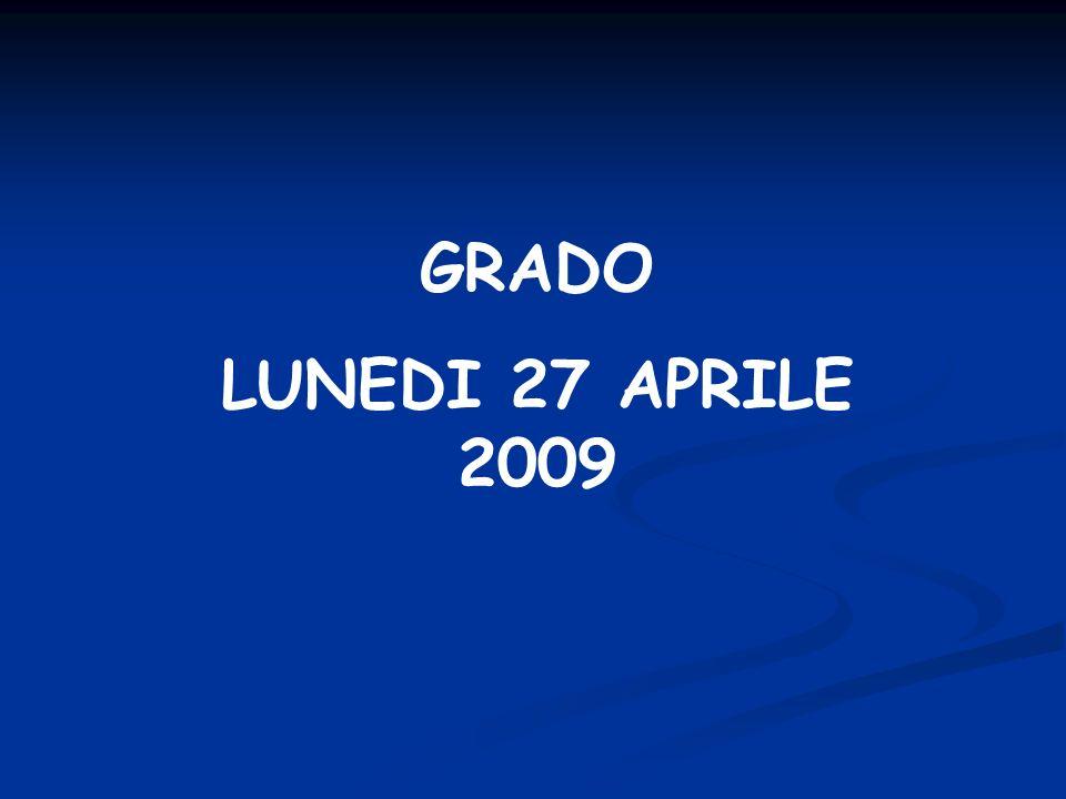 LUNEDI 27 APRILE 2009