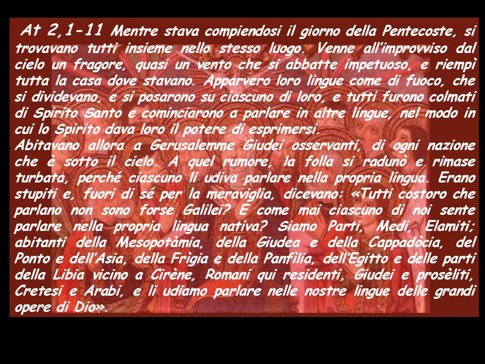31 Maggio 2009 Domenica di PENTECOSTE Anno B Musica: Vieni, Spirito